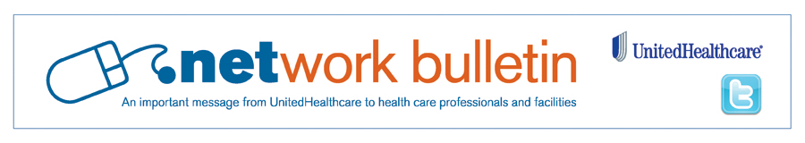 Network Bulletin - An important message to health care professionals and facilities